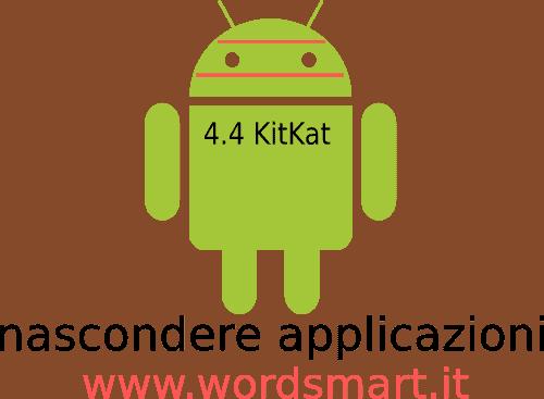 Nascondere Applicazioni Android 4.4 KitKat