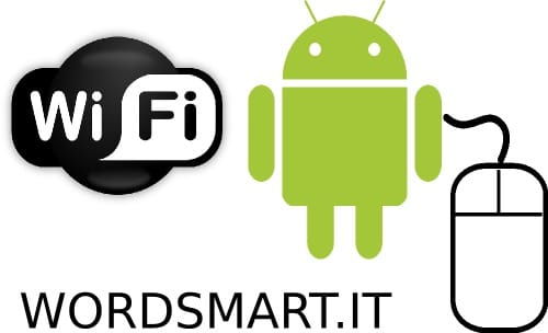 come trasformare in mouse device Android