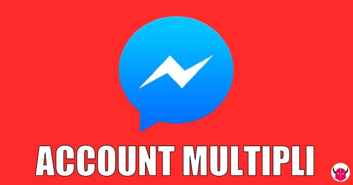 gestire account multipli su Facebook Messenger iPhone Android