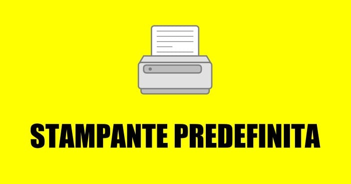impostare stampante predefinita Windows Mac OS X