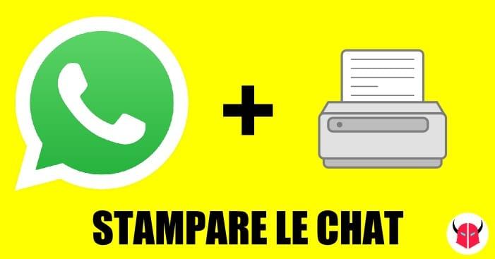 stampare le conversazioni WhatsApp iPhone Android