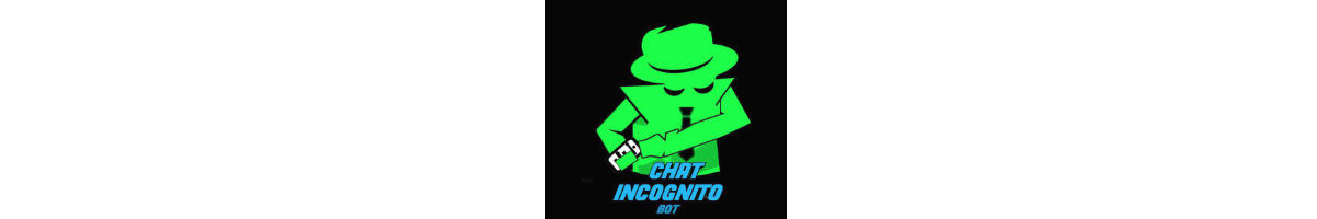 come chattare su Telegram Chat Incognito Bot